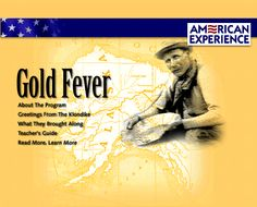 A PBS program, Gold Fever tells the personal stories of a handful of city dwellers who, in January 1898, traveled to the Klondike determined to strike gold. Producer Susan Steinberg details the inexperienced prospectors' arduous trek to gold country, and their deadly encounter with a fierce avalanche on April 3, 1898.