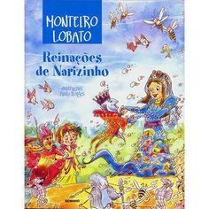 Reinações De Narizinho - É um livro de Monteiro Lobato, publicado originalmente em 1931. É um clássico da literatura infantil brasileira que continua atual como nunca.