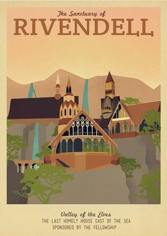 "Retro travel poster design for Rivendell in Middle Earth (from ""The Lord of the Rings"") by Ali Xenos"