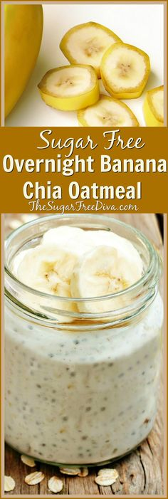Sugar Free Overnight Banana Chia Oatmeal- filling and tasty too!