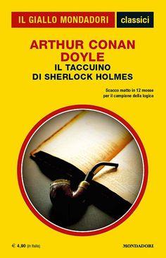 """""""Il taccuino di Sherlock Holmes"""" di Sir Arthur Conan Doyle (I Classici del Giallo Mondadori n. 1361), 252 pagine, euro 4,90 #Mystery #Mondadori #IlGialloMondadori #SherlockHolmes"""