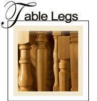 Table Legs and Table Kits, Island Legs, Furniture Feet, Corbels, and Mouldings