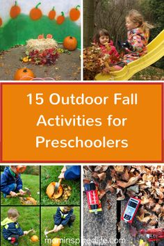 15 Outdoor Fall Activities for Preschoolers