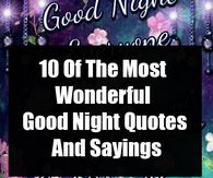 With these 50 Good Night picture quotes, you will be able to cap off the night peacefully. You can share these good night images on social media and with the ones you love. Good Night To You, Good Night Dear, Good Night Prayer, Good Night Friends, Good Night Blessings, Good Night Gif, Good Night Wishes, Good Night Sweet Dreams, Good Morning Picture