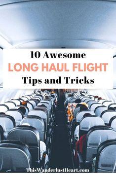 Travel Advice, Travel Tips, Travel Ideas, Travel Hacks, Travel Essentials, Travel Destinations, Long Haul Flight Tips, Long Haul Flights, Tips For Long Flights