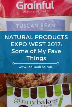 Natural Products Expo | Expo West | clean healthy eating | grow your own | The Food Cop via @thefoodcop