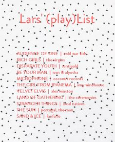 The House That Lars Built.: Lars' (play)List: March