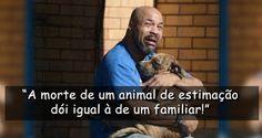 """""""O Grito do Bicho"""": A morte de um animal de estimação dói igual à de u..."""