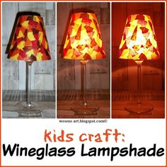 Kids Craft: Wineglass Lampshade