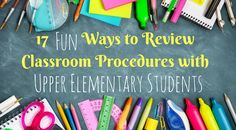 17 Different Ways to Review Classroom Procedures for 3rd grade or 4th grade students.  Includes ideas for technology integration, writing integration, and a free printable!