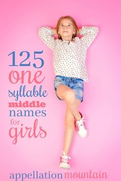 girls middle names one syllable \ girls middle names ; girls middle names one syllable ; girls middle names unique Unique Girl Middle Names, Cute Middle Names, Short Baby Girl Names, Baby Girl Middle Names, Lovely Girl Names, Unusual Baby Girl Names, List Of Girls Names, Cool Baby Names, Short Names