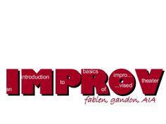 Basic rules of improvisational theater.