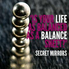Balance   Secret Mirrors