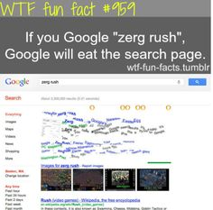 google zerg rush - click here to try it MORE OF WTF-FUN-FACTS are coming HERE funny and weird facts ONLY