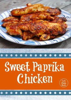 This Sweet Paprika Chicken is one of our new favorite recipes and can be thrown together fast for a hungry family! This Sweet Paprika Chicken is one of our new favorite recipes and can be thrown together fast for a hungry family! Paleo Chicken Recipes, Real Food Recipes, Cooking Recipes, Healthy Recipes, Chicken Tenderloin Recipes, Paleo Meals, Crockpot Chicken Tenderloins, Healthy Meals, Yummy Food