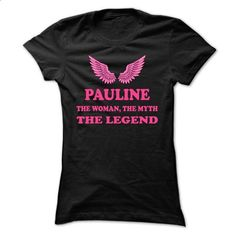 PAULINE, the woman, the myth, the legend - #funny tee #black tee. I WANT THIS => https://www.sunfrog.com/Names/PAULINE-the-woman-the-myth-the-legend-ukkebyxrev-Ladies.html?68278