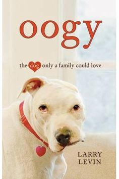 And people wonder why I adopt pitbulls...it's because society treats them like this    Oogy book