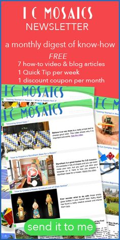 Don't miss out on this great monthly mosaic newsletter!
