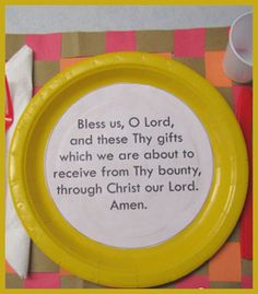 introduce prayer for meals and send home to pray with families... Reminds me of growing up, we would say this prayer every night before dinner.