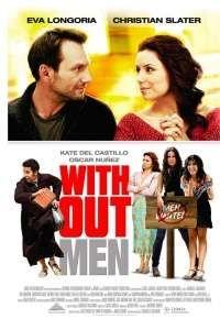 Постер Нет мужчин – нет проблем (Without Men)