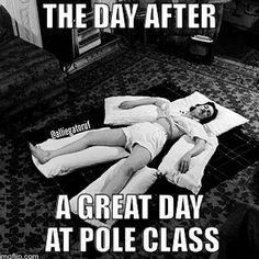 The day after a great pole dance fitness class!