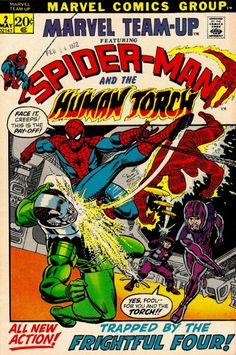 Marvel Team-Up #2  Featuring Spider-Man and the Human Torch  Marvel Comics Group  May 1972  $.20
