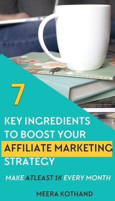 Wondering how to make your first in affiliate income? In this post you'll learn 7 powerful ingredients, tips and ideas to make passive income with affiliate marketing. this works for beginners as well. Make money with affiliate marketing programs. Marketing Program, Digital Marketing Strategy, Content Marketing, Affiliate Marketing, Online Marketing, Marketing Strategies, Sales Strategy, Mobile Marketing, Make Money Blogging