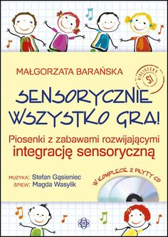 SENSORYCZNIE WSZYSTKO GRA! Wydawnictwo Harmonia Education Humor, Kids Education, Asd, Montessori, Hand Lettering, Kindergarten, Family Guy, Teaching, Children