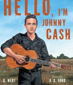 Though Johnny Cash might not be the most familiar name to the audience of this picture-book biography, Neri and . Johnny Cash, Burritos, New Books, Good Books, Library Books, Country Music Stars, Children's Picture Books, Guitar Lessons, Guitar Tips