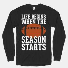 Life Begins When The Season Starts (Football)