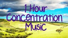 1 HOUR! Concentration Music Improve focus! Instrumental music to impro...