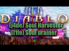 Diablo 3 [PTR Patch 2.4.1] Jade Harvester Soul Taker - YouTube