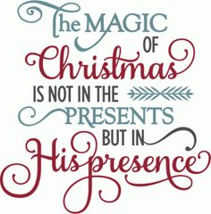 Silhouette Design Store - View Design #70128: magic of christmas his presence - phrase