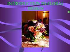 INTRODUCTION TO FLORAL DESIGN>