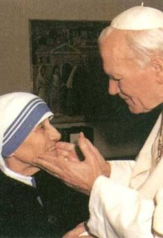 Pope John Paul II and Mother Teresa...what a beautiful picture of two people I admired so much.