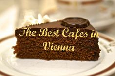 My Favorite Cafes in Vienna for a Coffee and Cake Break