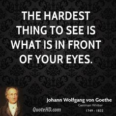 Johann Wolfgang von Goethe Quotes, Quotations, Phrases, Verses and Sayings. Trust Quotes, Quotes To Live By, Life Quotes, Wisdom Quotes, Attitude Quotes, Quotable Quotes, Shakespeare, Bible Verses About Mothers, Goethe Quotes