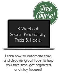 Free 8 week course full of #Productivity #Business and #tech tricks!