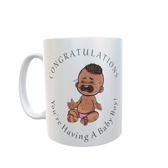 Gender Reveal Mug. Congratulations You're Having A Baby Boy! Having A Baby Boy, New Mums, Work Shirts, Gender Reveal, Congratulations, Great Gifts, Mugs, Tumblers, Mug