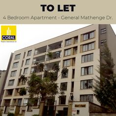 Contact: infp@coralpi.com or 0735 801 077  APARTMENT FEATURES  • Four bedroom apartment with DSQ cloakroom and prayer room • High quality joinery works • Sliding Aluminium glass windows with wrought Iron window  grills • Imported curtain rods • Imported wall & floor tiles • TV /Telephone / Internet point in all apartments • Provision for washing machine, water filter and inventer system points • Laminated board full body carcasses and match to door • Soft close hinges and drawer • Granite…