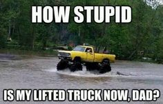 Lifted Truck Quotes Funny Dodge Ideas For 2019 Truck Quotes, Truck Memes, Funny Car Memes, Car Humor, Car Quotes, Stupid Memes, Stupid Funny, Funny Humor, Funny Quotes