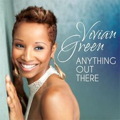 New Music: Vivian Green 'Anything Out There'