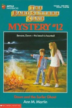The Baby-Sitters Club Mystery #12: Dawn and the Surfer Ghost