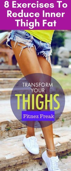 8 Exercises To Reduce Inner Thigh Fat - Fitnez Freak