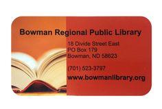 Bowman Regional Public Library - Bowman, North Dakota
