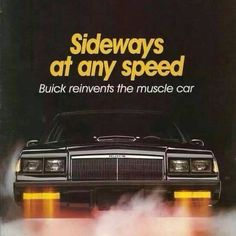 Buick Grand National 1987 Grand National, American Muscle Cars, Vintage Cars, Retro Cars, Cadillac, Car Memes, Motor Car, Buick Cars, Oldsmobile Cutlass