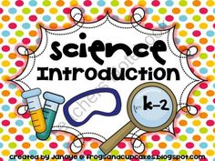 Science Introduction for K-2 from frogsandcupcakes on TeachersNotebook.com (98 pages)  - science introduction, k-2, primary science
