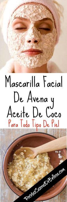 Mascarilla Facial de Avena y Aceite de Coco Beauty Secrets, Beauty Hacks, Beauty Ideas, Diy Beauty, Diy Acne Mask, Rides Front, Skin Mask, Face Skin, Natural Beauty Tips