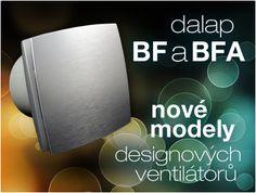 Zcela nové #ventilátory do #koupelny, #toalety apod. s čistým designem a #patentovnými #motory #Dalap BF a BFA - http://www.ventilatory.cz/ventilatory-do-koupelny-ventilatory-do-koupelny-s-cidlem-vlhkosti-a-casovym-dobehem-_ventilatory_-67_70.html