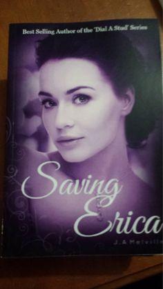 Saving Erica, the spin off book to Natasha's Awakening and Taming Eric.